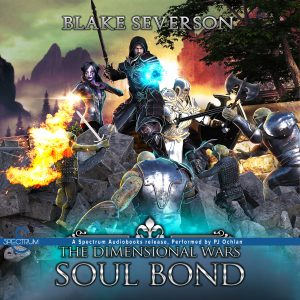 audiobook image Soul Bond A LitRPG Gaming Adventure (The Dimensional Wars, Book 2)